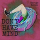 Don't Have Mind - Винкс