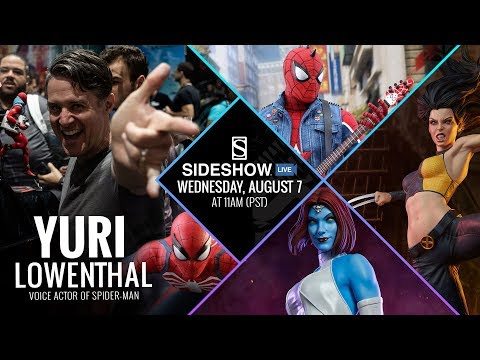 Special Guest Yuri Lowenthal, X-23, Bane, Spider-Man, and More! - Sideshow Live!