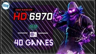 🔴AMD Radeon HD 6970  in   40 Games     2021