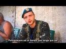 Miliciano envia un mensaje a sus ex-compañeros del Ejercito Ucraniano (
