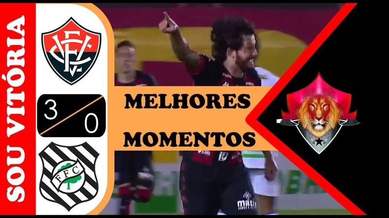 Leão vence o Figueirense com autoridade Vitória 3 x 0 Figueirense