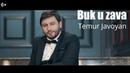 Temur Javoyan - Buk u zava