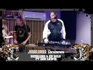 Deekline & Ed Solo feat. Zen Lewis - Jungle Cakes Lockdown 18/09/2020