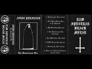 Attic Presence - The Unwelcomed One (2020) (Raw Black Metal)