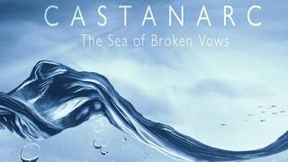 Castanarc • The Sea of Broken Vows • Prog Rock • Full album 2021