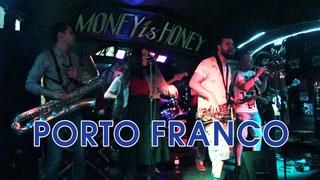 Porto Franco @ Money Honey (SPb) 2-06-2019