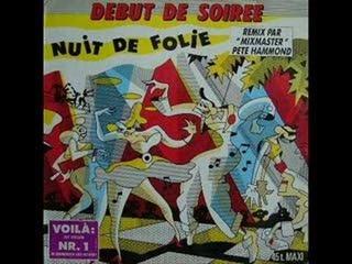 Debut De Soiree - Nuit De Folie Techno hard version