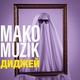 Mako Muzik - Диджей