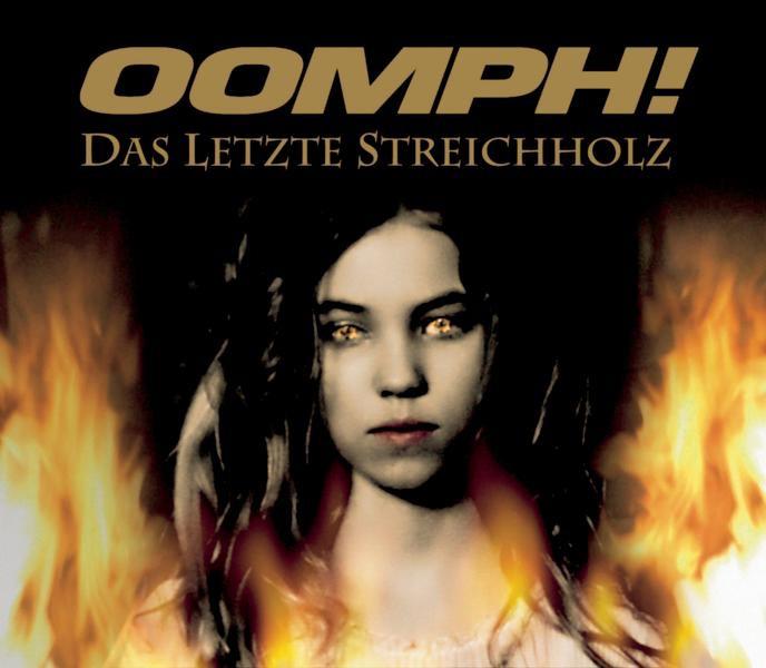 Oomph! album Das Letzte Streichholz