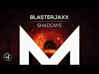 Blasterjaxx - Shadows (ft. Hollywood Undead) 🔥