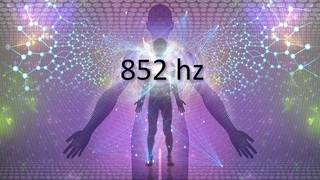 852 hz Love Frequency, Raise Your Energy Vibration, Deep Meditation, Healing Tones
