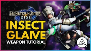 Monster Hunter Rise | Insect Glaive