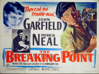 The Breaking Point (1950)  John Garfield, Patricia Neal, Phyllis Thaxter