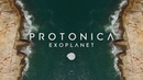 Protonica Exoplanet Official Video