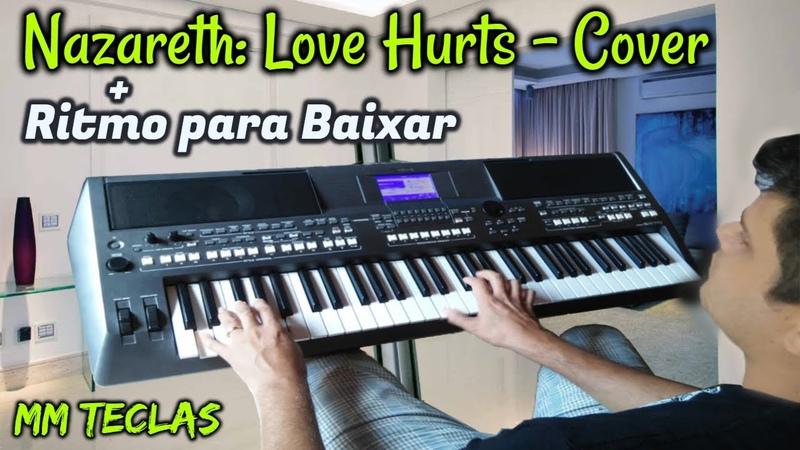 Musica - Love Hurts Cover Ritmo para Baixar - MM Teclas