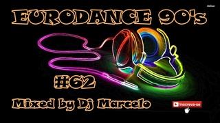 EURODANCE 90's #62 Mixed by Dj Marcelo M3