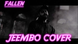 JEEMBO - FALLEN (COVER by Ilya Anokhin)    1 ДУБЛЬ
