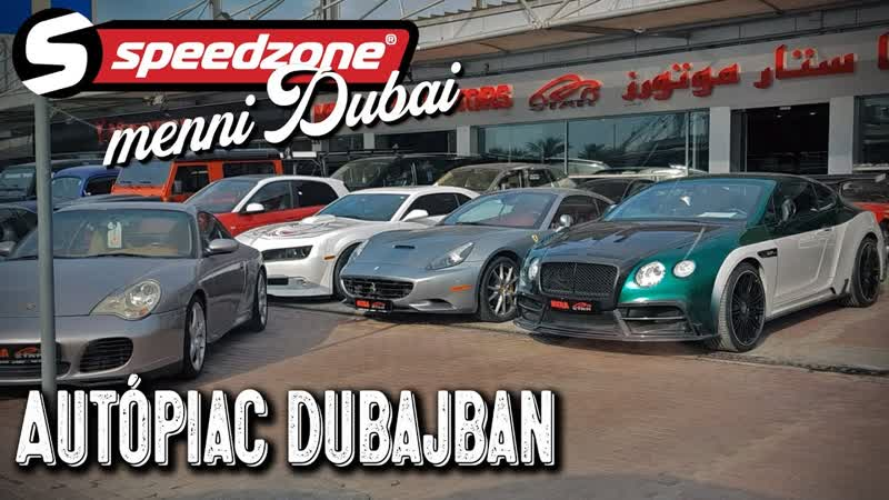 Autópiac Dubajban Speedzone menni Dubaj S05E11 1080p 30fps H264 128kbit AAC