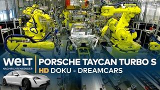 Porsche Taycan Turbo S - E-Sportwagen mit 761 PS | Dreamcars HD Doku