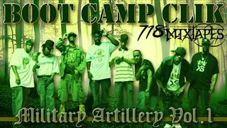 Boot Camp Clik - Military Artillery Vol. 1 [Mixtape]