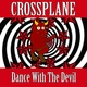 Crossplane - Dance with the Devil