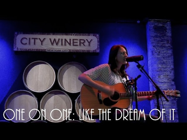 ONE ON ONE Brooke Annibale Like The Dream Of It September 24th 2015 City Winery New York
