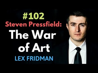Steven Pressfield: The War of Art | Lex Fridman
