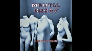 Amplified! • Mental Decay • Prog Rock  • Full Album 2021