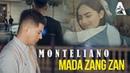 MONTЕLIANO - МАДА ЗАНГ ЗАН премьера клипа 2020