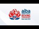 AIBA Women's World Boxing Championships 2019 Day 8 ring B