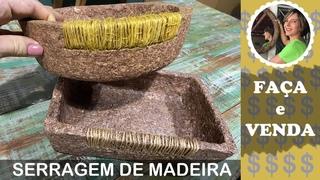 DIY - COMO FAZER CESTAS COM SERRAGEM DE MADEIRA - FAÇA E VENDA