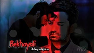 Bekhayali - Advay and Haider