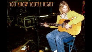 Nirvana - You Know You're Right (ACOUSTIC)