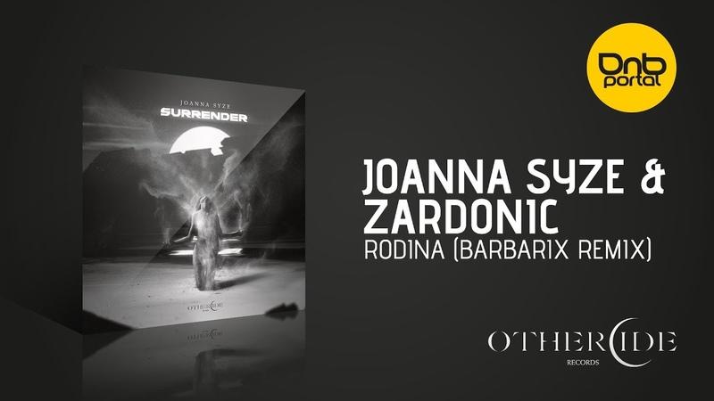 Joanna Syze Zardonic Rodina Barbarix Remix Othercide Records