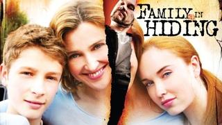 Family In Hiding - Full Movie