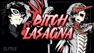 「PERSONA 5」 Bitch Lasagna   ARCHIVED EDIT