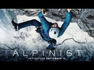 The Alpinist | Official Trailer |   In Theaters Nationwide September 10