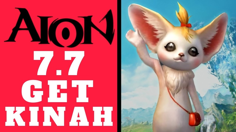 Aion 7.7 Beginners Guide - 7 WAYS HOW TO GET KINAH In New 7.7 Update! (Aion MMORPG Gameplay F2P)