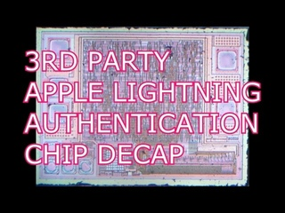 3rd Party Apple Lightning Authentication Chip Decap
