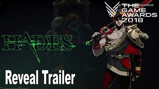 Hades - The Game Awards 2018 Reveal Trailer [HD 1080P]
