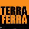 Terra Ferra — Fan Club