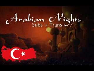 Aladdin - Arabian Nights - Turkish (Subs + Trans) HD