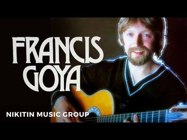 Francis Goya Франсис Гойя Full Album 1978