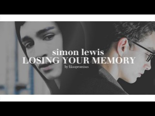 Simon Lewis | Losing Your Memory COHF