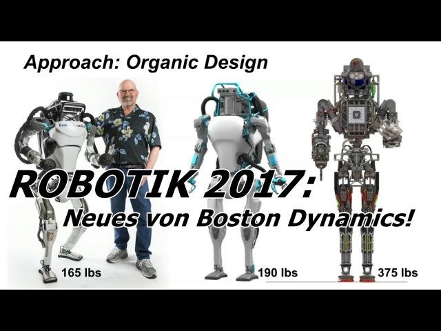 ROBOTIK 2017 Neues von Boston Dynamics! Übersetzung TedTalks