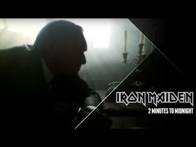 Iron Maiden 2 Minutes To Midnight Official Video