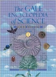 The Gale Encyclopedia of Science (Vol