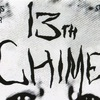 13th Chime at Tribal Bats Assembly vol.4