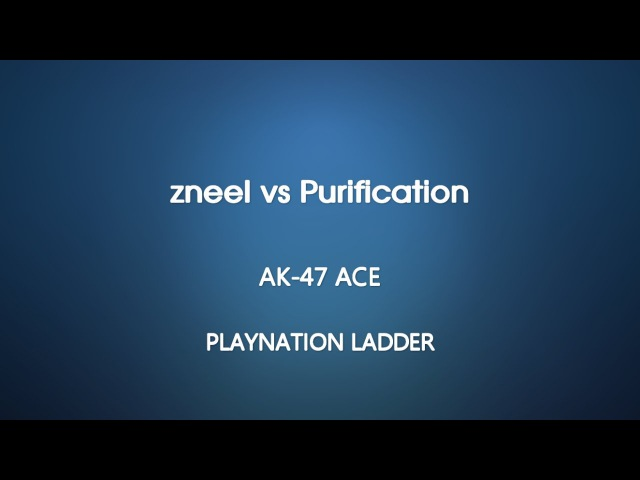 Playnation Ladder zneel vs Purification ace with four oneshots