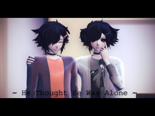 MMDModel test ~ He Thought He Was Alone ~